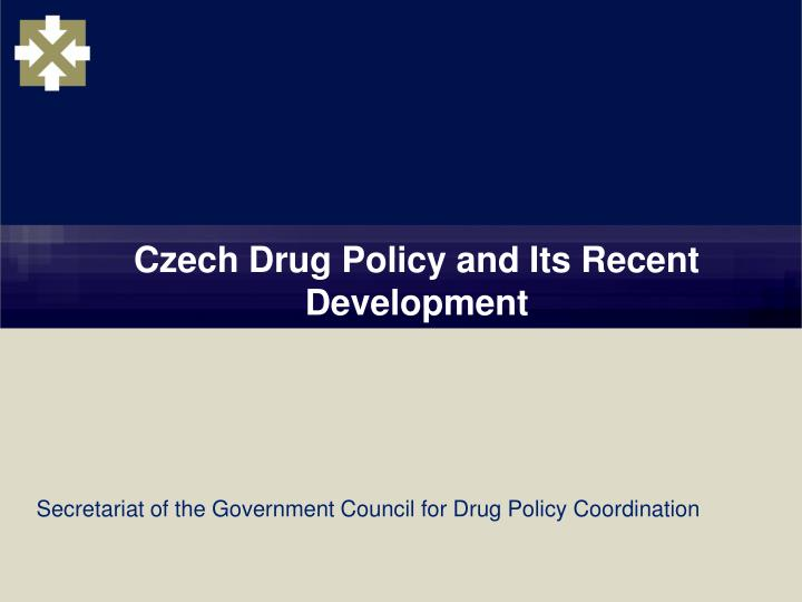 czech drug policy and its recent development n.