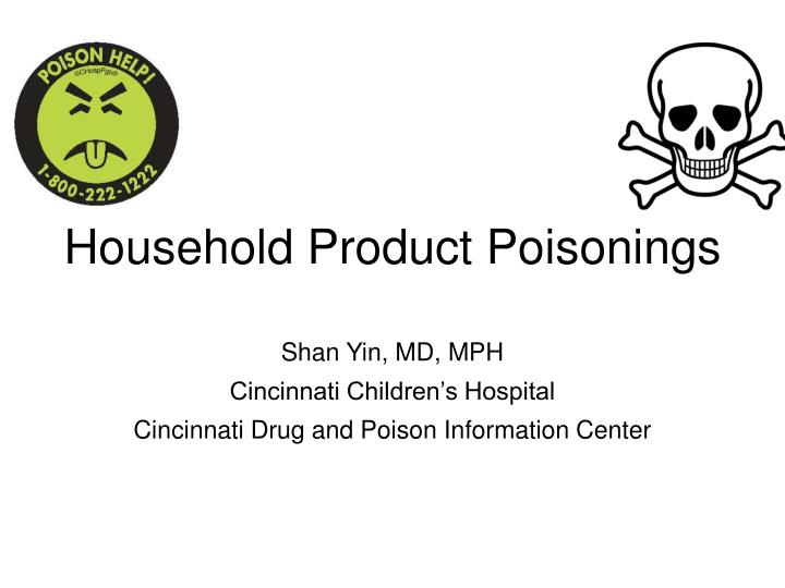 household product poisonings n.