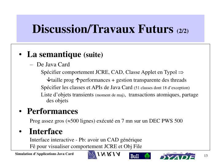 Discussion/Travaux Futurs