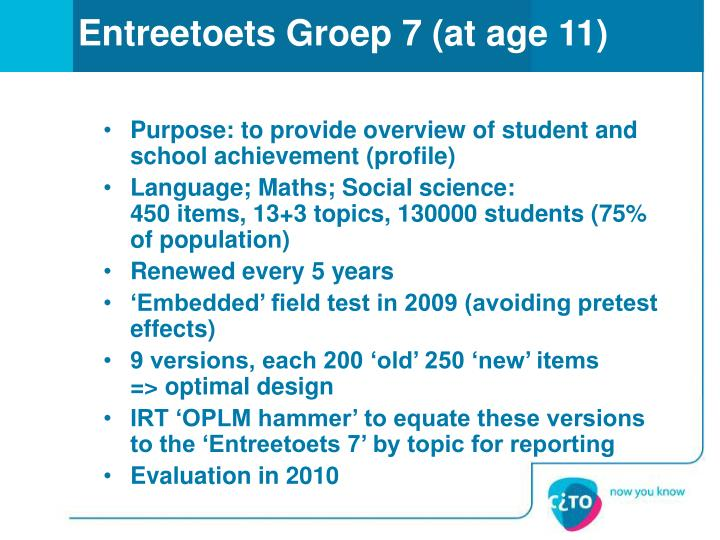 Entreetoets Groep 7 (at age 11)