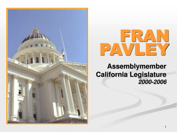 assemblymember california legislature 2000 2006 n.