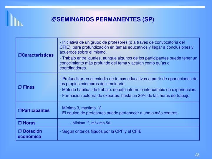 SEMINARIOS PERMANENTES (SP)