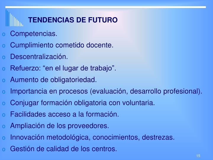 TENDENCIAS DE FUTURO