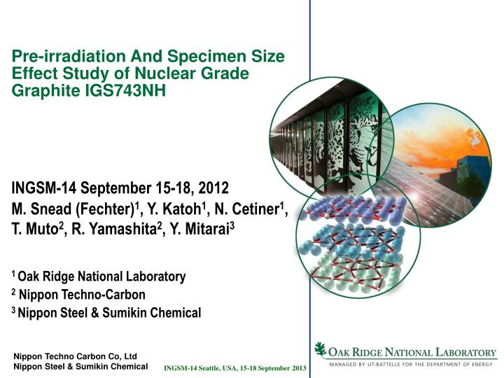 pre irradiation and specimen size effect study of nuclear grade graphite igs743nh n.