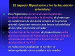 el impacto hipertensivo y los lechos arterio arteriolares25