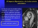 el impacto hipertensivo y los lechos arterio arteriolares32