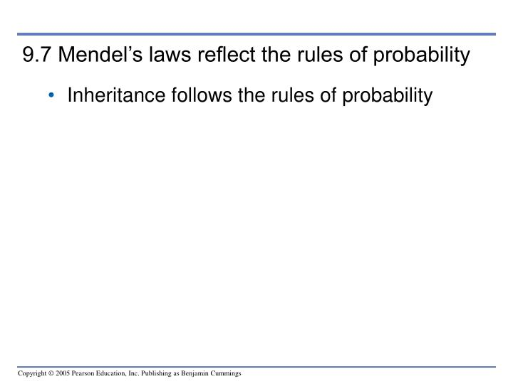 9.7 Mendel's laws reflect the rules of probability