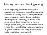missing mass and binding energy2