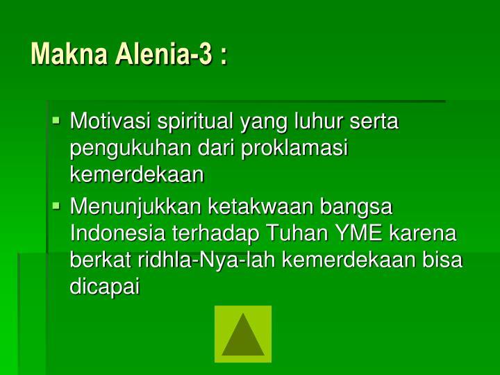 Makna Alenia-3 :