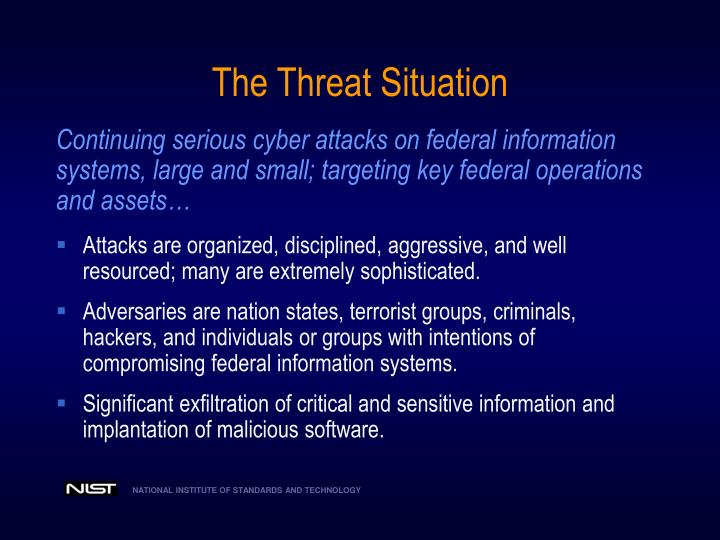 The threat situation