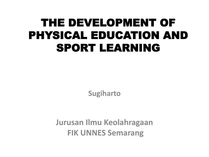 the development of physical education and sport learning n.