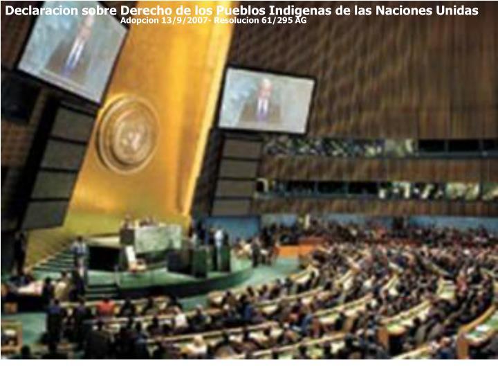 Declaracion sobre Derecho de los Pueblos Indigenas de las Naciones Unidas