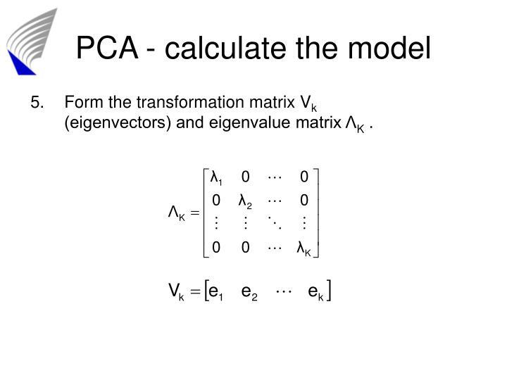 PCA - calculate the model