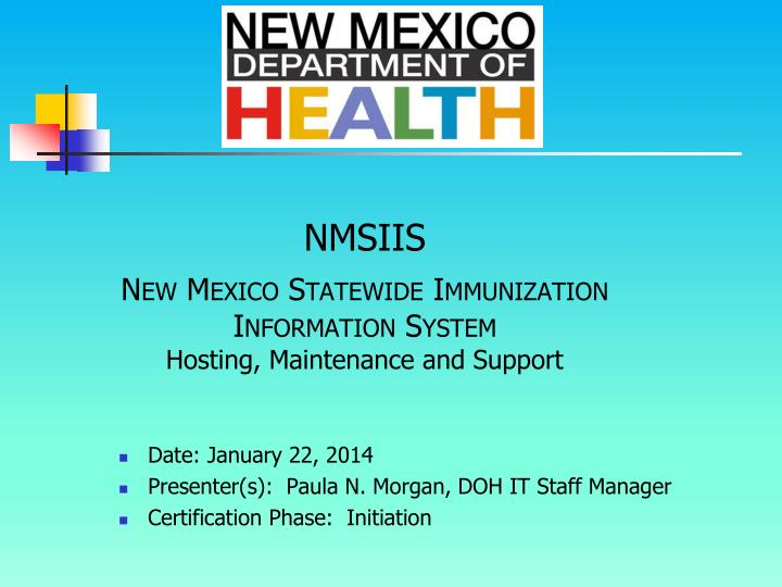 nmsiis new mexico statewide immunization information system hosting maintenance and support n.