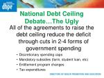 national debt ceiling debate the ugly