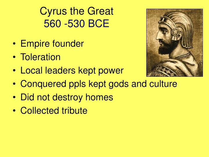 Cyrus the great 560 530 bce