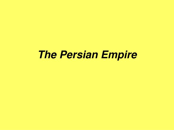 the persian empire n.