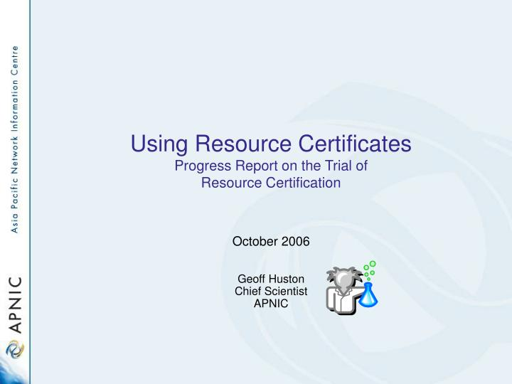 using resource certificates progress report on the trial of resource certification n.