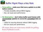 buffer mgmt plays a key role