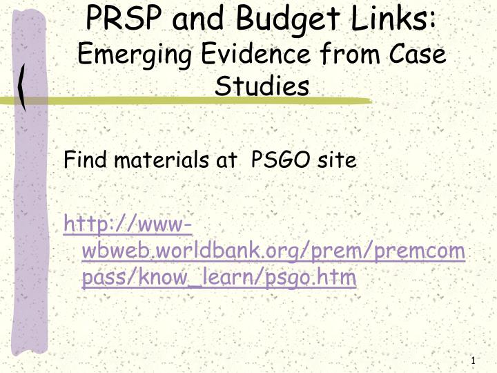 prsp and budget links emerging evidence from case studies n.