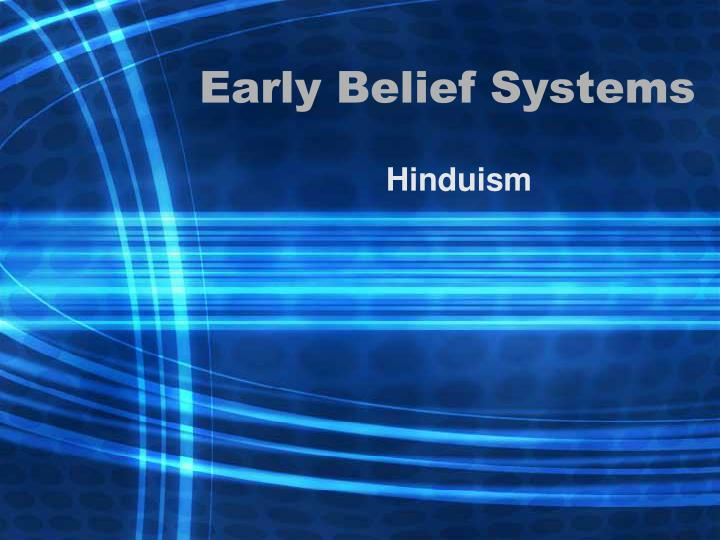 early belief systems n.