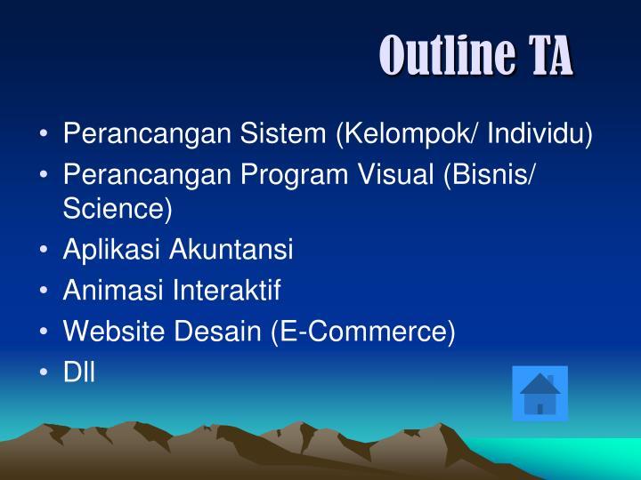 Outline TA