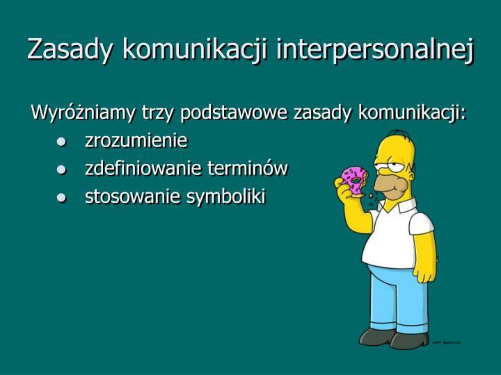 Zasady komunikacji interpersonalnej