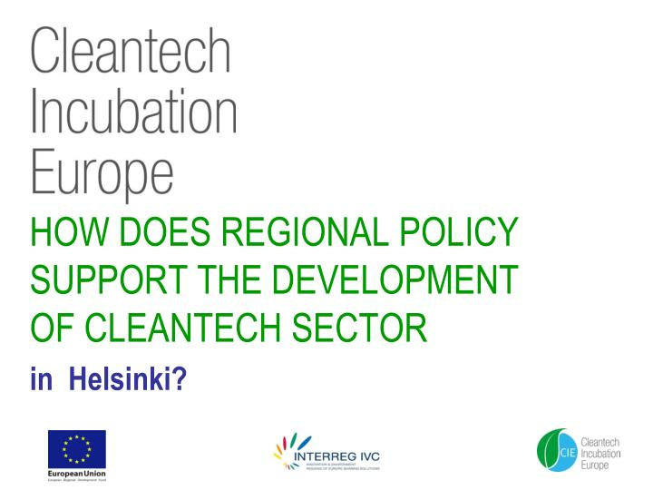 how does regional policy support the development of cleantech sector n.