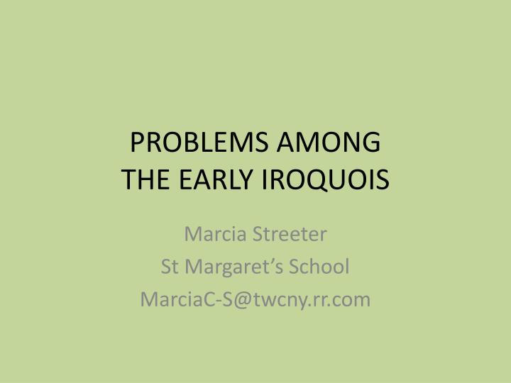 problems among the early iroquois