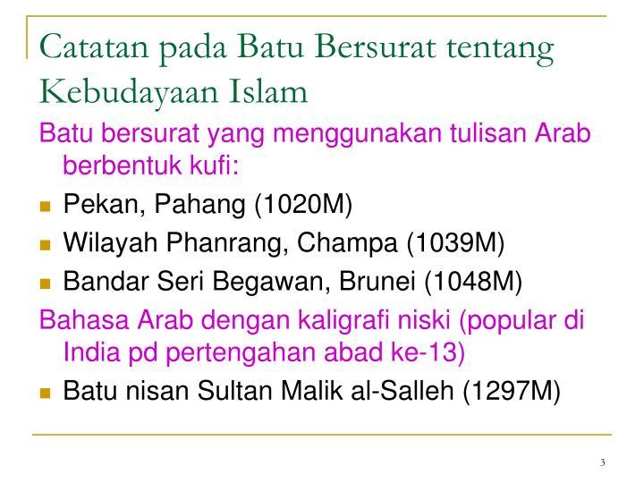 Catatan pada batu bersurat tentang kebudayaan islam