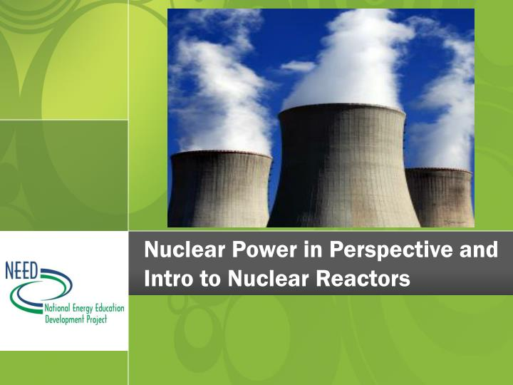 an introduction to the nuclear power in california States restrictions on new nuclear power facility construction updated may 2017 fourteen states have currently placed restrictions on the construction of new nuclear power facilities: california, connecticut, hawaii, illinois, maine, massachusetts, minnesota, montana, new jersey, new york, oregon, rhode island, vermont and.