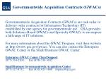 governmentwide acquisition contracts gwacs