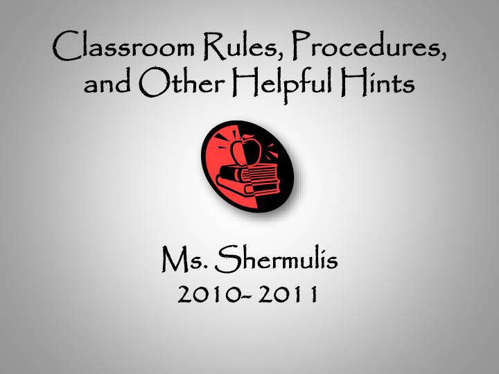 classroom rules procedures and other helpful hints n.