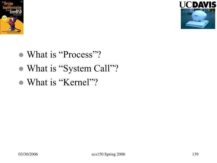 """What is """"Process""""?"""