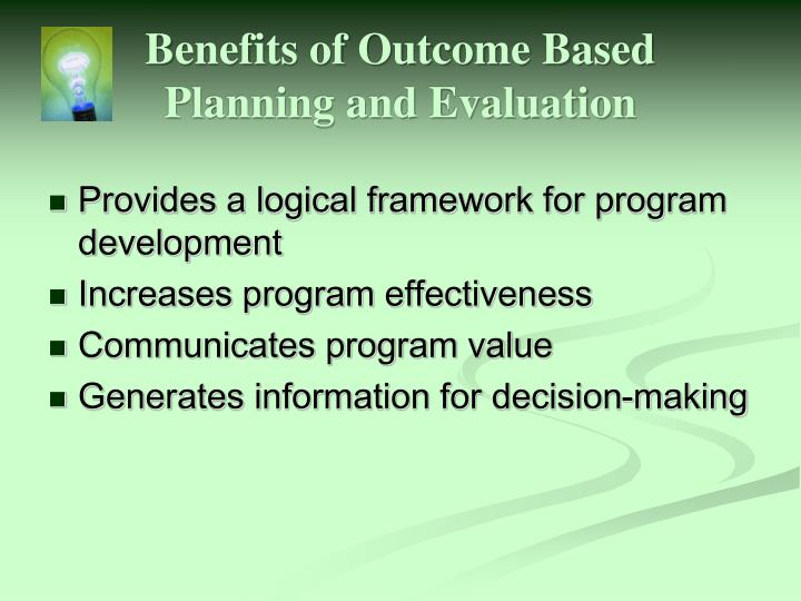Benefits of Outcome Based
