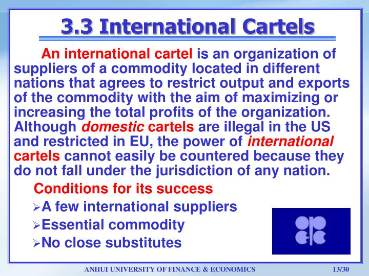 international cartels International cartels new techniques for investigation and litigation of foreign cartels: how to detect them, and factors to consider, before initiating action.