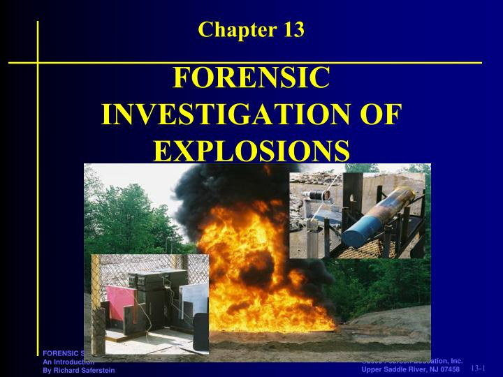 forensic investigation of explosions n.
