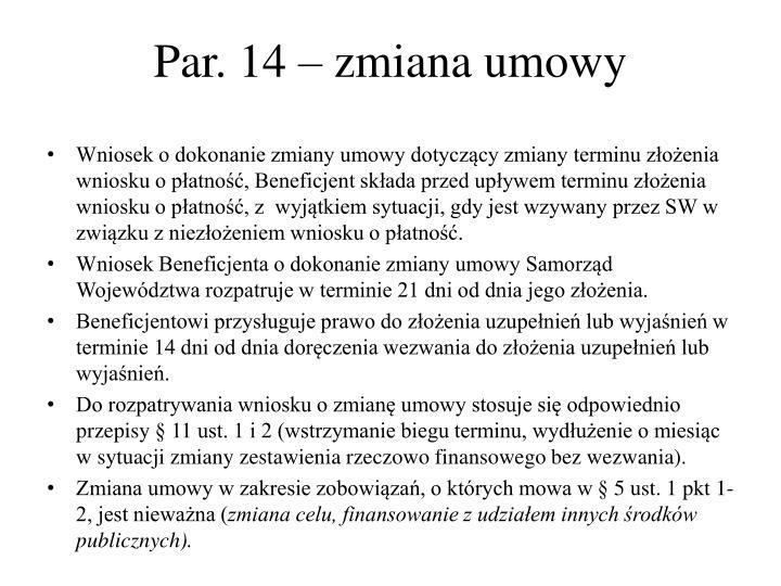 Par. 14 – zmiana umowy
