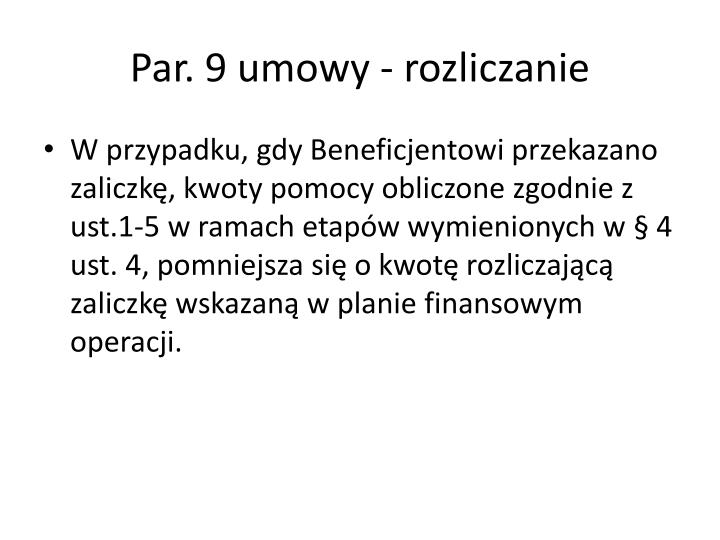 Par. 9 umowy - rozliczanie