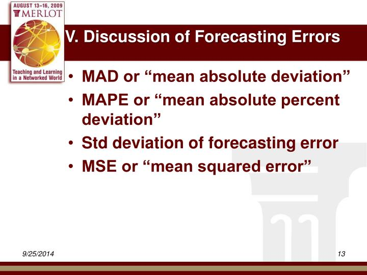 V. Discussion of Forecasting Errors