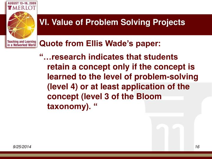 VI. Value of Problem Solving Projects