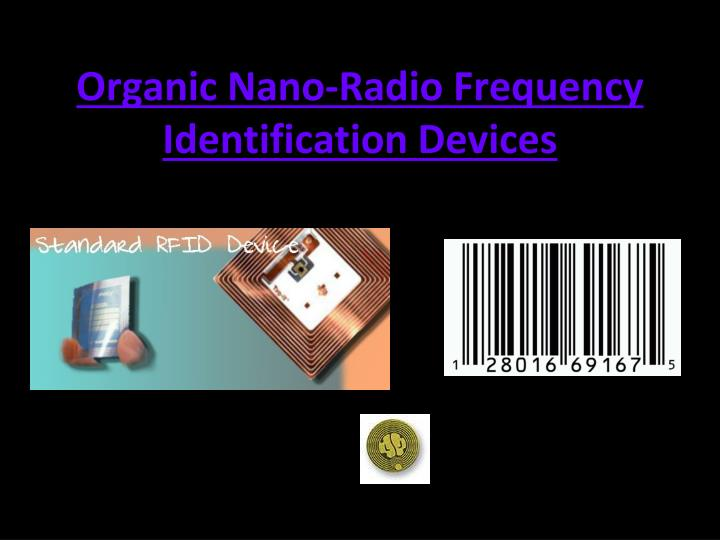 Organic Nano-Radio Frequency Identification Devices