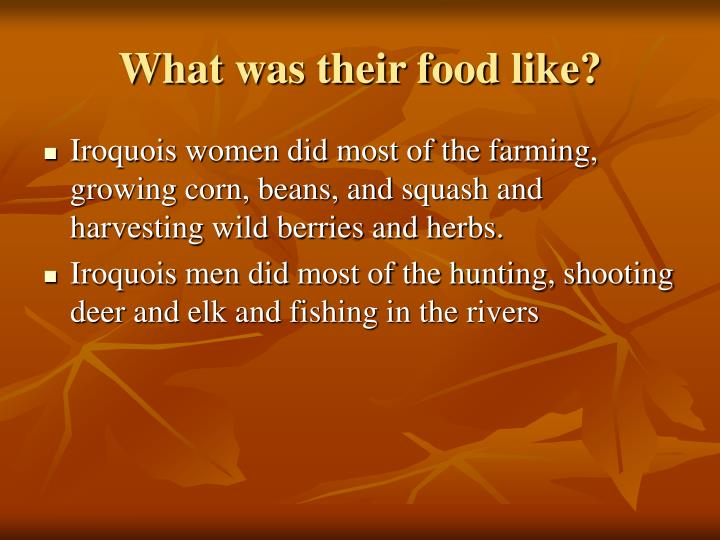 What was their food like?