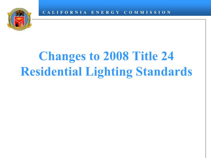 Changes to 2008 Title 24