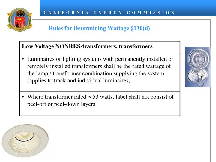 Rules for Determining Wattage §130(d)