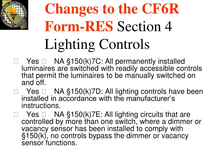 Changes to the CF6R Form-RES