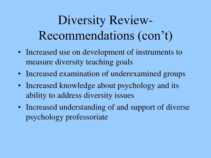 Diversity Review- Recommendations (con't)