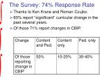 the survey 74 response rate