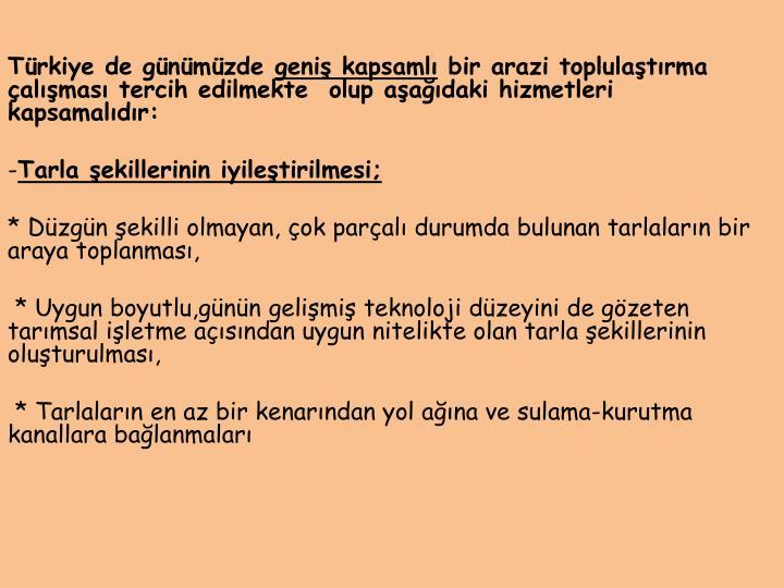 Türkiye de günümüzde
