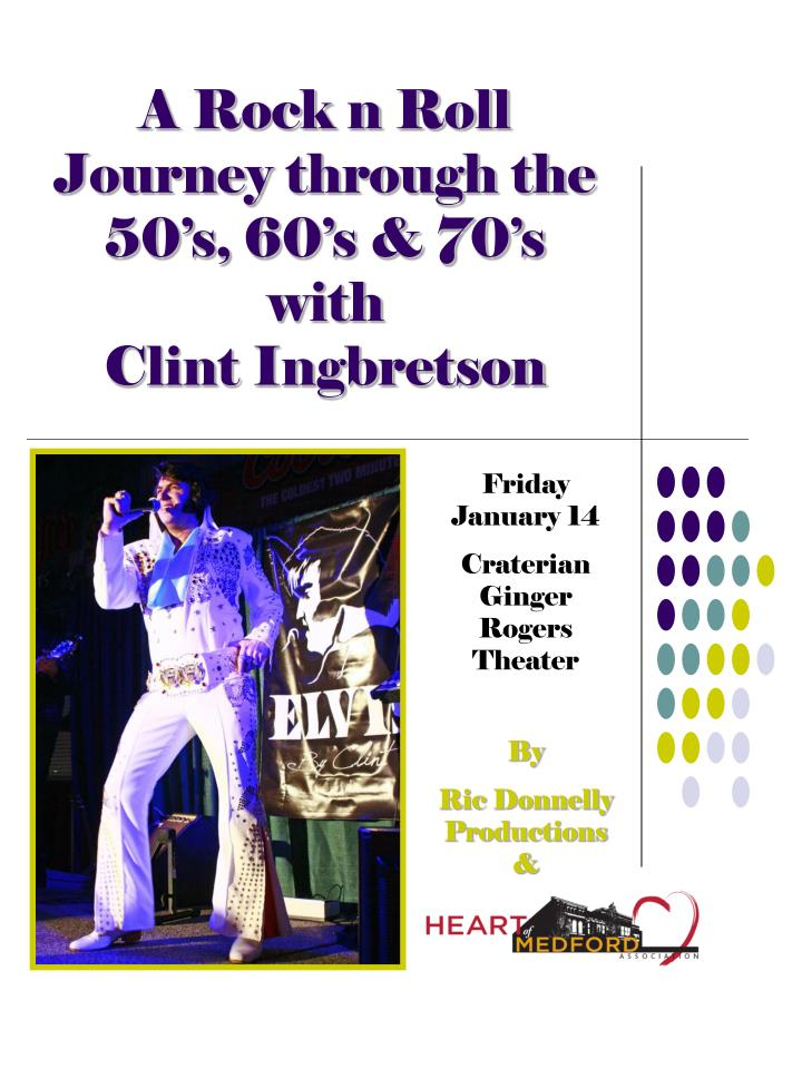 a rock n roll journey through the 50 s 60 s 70 s with clint ingbretson